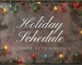 Holiday Schedule Banner copy